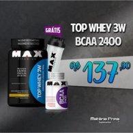Kit Top 3w 900g + BCAA 2400 100 cápsulas + Coqueteleira - Max Titanium