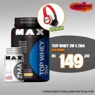 Kit Top 3W 900g + ZMA 90 cápsulas + fone de ouvido - Max Titanium